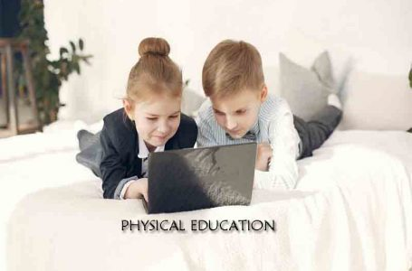What is Physical Education and Why it is Necessary?