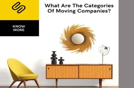 What Are The Categories Of Moving Companies?